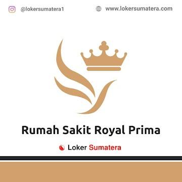 Lowongan Kerja Medan: RSU Royal Prima Juni 2021
