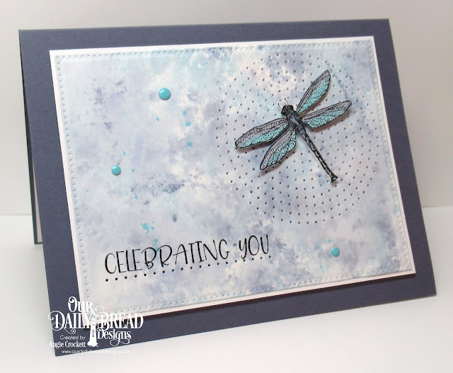 ODBD Celebrating You, ODBD Dragonfly Single, ODBD Custom Pierced Rectangles Dies, Card Designer Angie Crockett