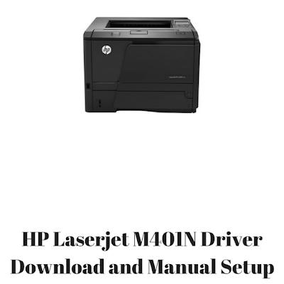 HP Laserjet M401N Driver Download and Manual Setup