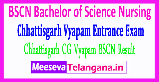 BSCN Bachelor of Science Nursing Chhattisgarh Vyapam Entrance Exam CG Vyapam BSCN Result 2018