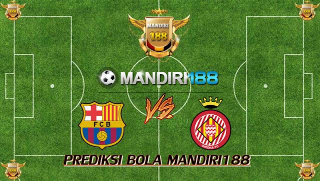AGEN BOLA - Prediksi Barcelona vs Girona 25 Februari 2018