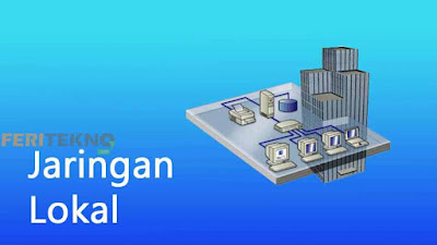 pengertian LAN dan fungsinya