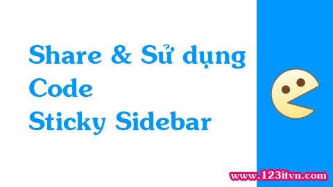 Share code và sử dụng sticky sidebar cho website