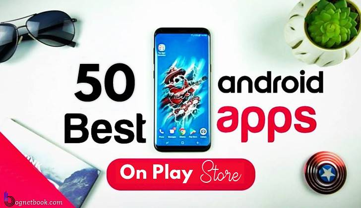 50 best android apps 2018