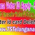 Telangana Voter ID Apply - Telangana TS Voter ID Status - Telangana TS Voter ID Correction - TS Voter ID Transfer - Voter id card Deletion
