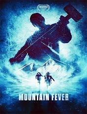 pelicula Fiebre de Montaña (Mountain Fever) (2018)