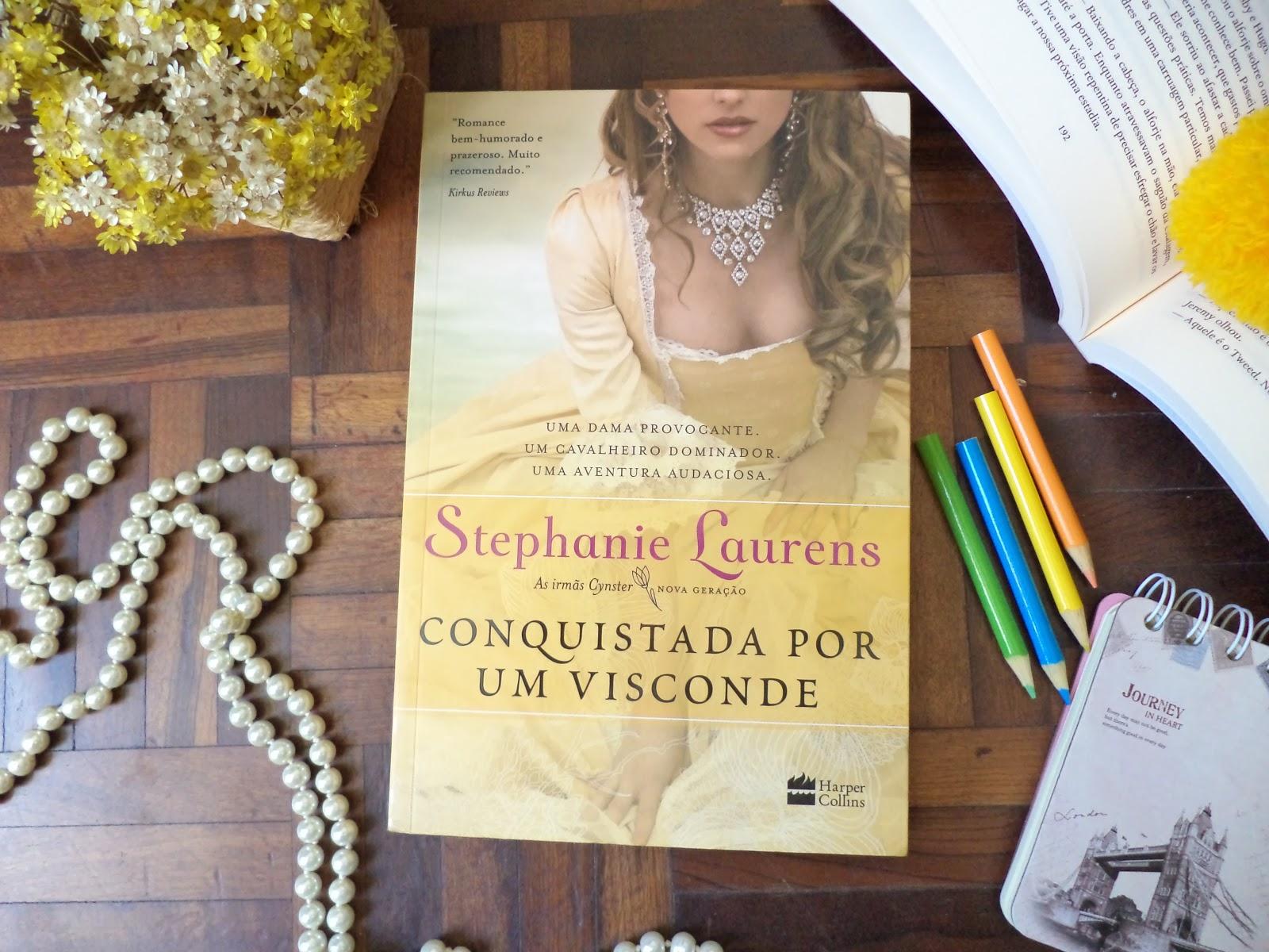 CONQUISTADA POR UM VISCONDE - STEPHANIE LAURENS
