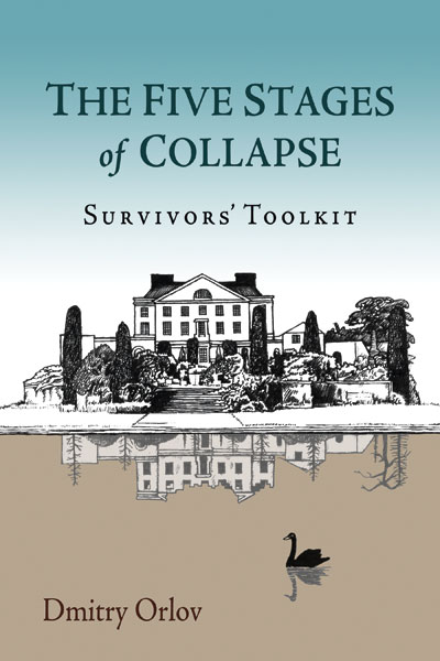 Orlov: The Five Stages of Collapse thumbnail