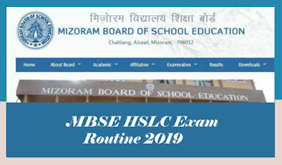 MBSE HSLC Routine, MBSE HSLC Time table 2019, Mizoram 10th Time table 2019, Mizoram HSLC Routine 2019