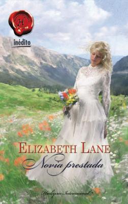 Elizabeth Lane - Novia Prestada