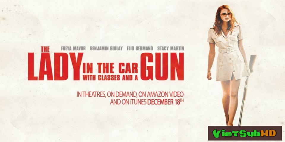 Phim Nữ Thư Ký Sinh Đẹp VietSub HD | The Lady in the Car with Glasses and a Gun 2015