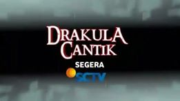 Biodata Lengkap Pemain Sinetron  Drakula Cantik SCTV