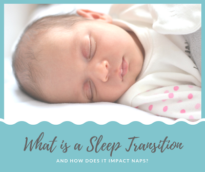What is a Sleep Transition (and How Does It Impact Naps)