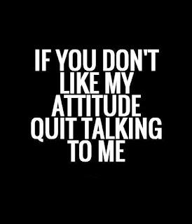 like my attitude