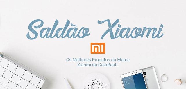 Saldao Xiaomi Gearbest