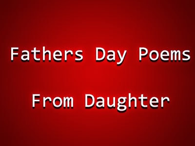 happy fathers day poems from daughter 2017