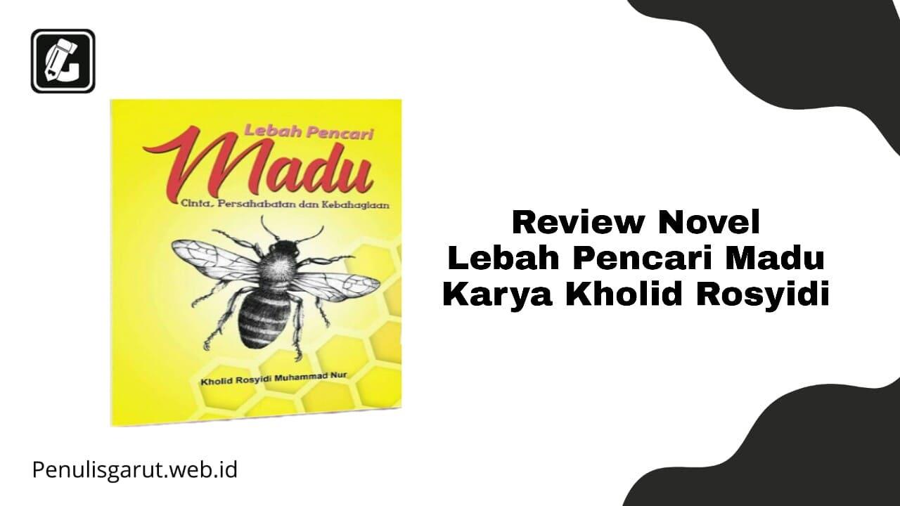 Novel Lebah Pencari Madu