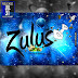 Zulus In The House [320bps][XCLUSIVE]