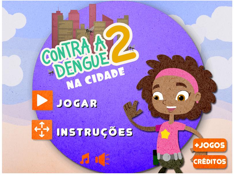 http://portal.ludoeducativo.com.br/pt/play/contra-a-dengue-2-na-cidade