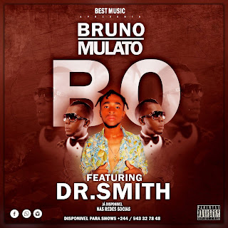 Bruno Mulato ft Dr.Smith-Bo(AfroBeat)[DOWNLOAD]