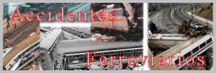 ACCIDENTES FERROVIARIOS