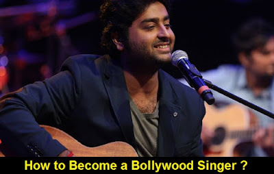 How to Become a Bollywood Singer  in India ?