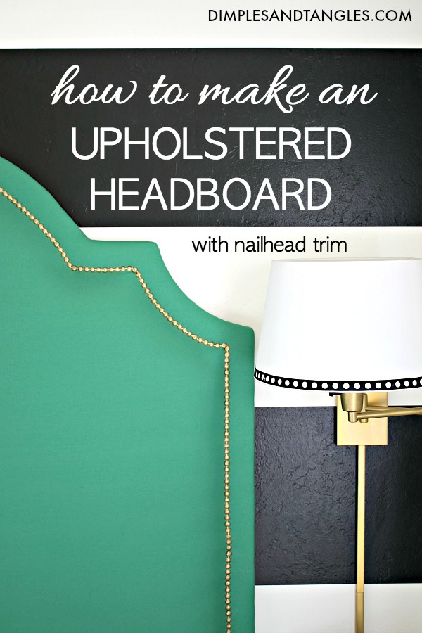 diy upholstered headboard, headboard tutorial, fabric headboard