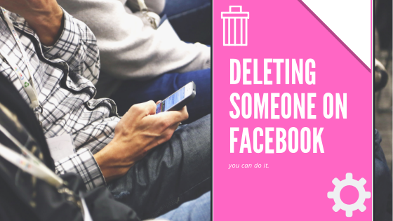 Delete Someone From Facebook<br/>