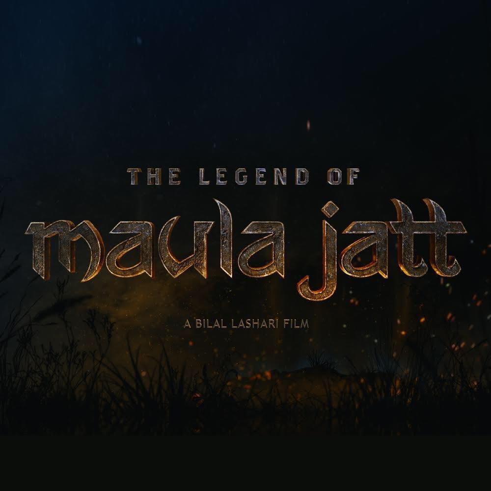 'The Legend Of Maula Jatt' Will Release On  Eid-ul-Fitr 2019