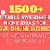 Profitable Awesome Blog Niche Ideas For Your Blogging Online Business