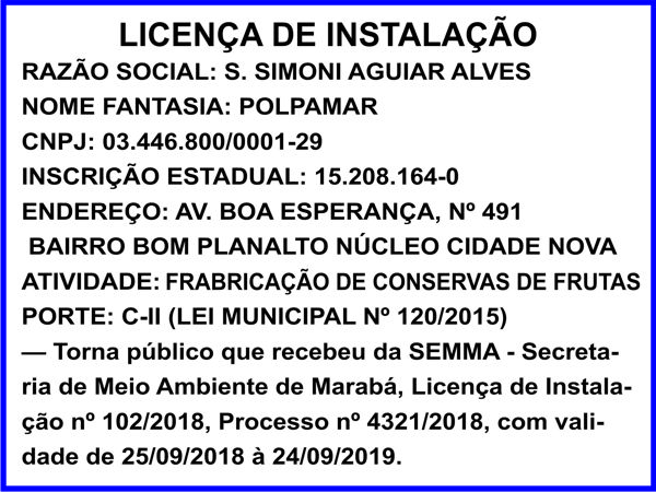 LICENÇA DE INSTALAÇÃO -- POLPAMAR -- MARABÁ/PA