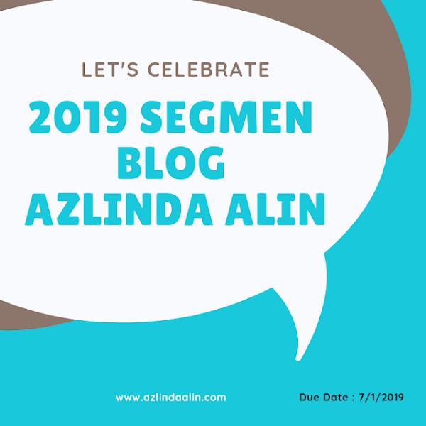 2019 SEGMEN BLOG AZLINDA ALIN