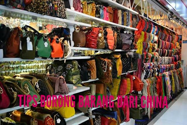 Tips Borong Barang Dari China Dengan Bijak dan Selamat