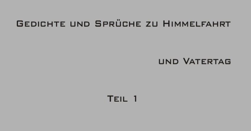 Gedichte Und Zitate Fur Alle Gedichte Und Spruche Zu Himmelfahrt