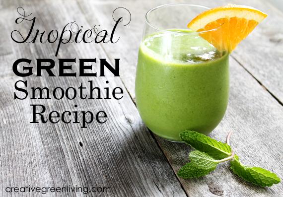 Tropical Greens Smoothie