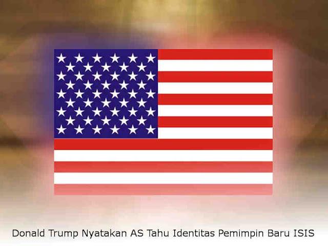 Donald Trump Nyatakan AS Tahu Identitas Pemimpin Baru ISIS