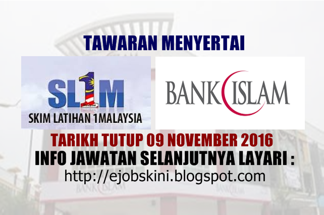 Tawaran Menyertai SL1M di Bank Islam November 2016