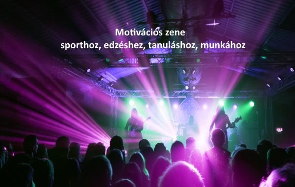 Motivációs zene sporthoz, edzéshez, tanuláshoz, munkához