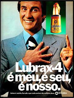 propaganda Lubrax-4 - 1977; oleo para motor Lubrax; Petrobras anos 70;  reclame de carros anos 70. brazilian advertising cars in the 70. os anos 70. história da década de 70; Brazil in the 70s; propaganda carros anos 70; Oswaldo Hernandez;