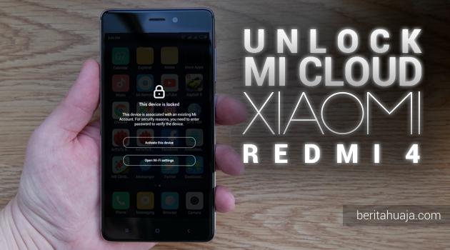 Unlock Micloud Xiaomi Redmi 4 prada 2016090 Hapus Micloud Xiaomi Redmi 4 prada Bypass Micloud Xiaomi Redmi 4 prada Remove Micloud Xiaomi Redmi 4 prada Fix Micloud Xiaomi Redmi 4 prada Clean Micloud Xiaomi Redmi 4 prada Download MiCloud Clean Xiaomi Redmi 4 prada File Free Gratis MIUI