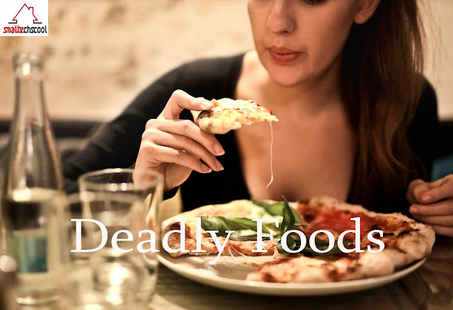 Deadly Foods That You Need To Avoid