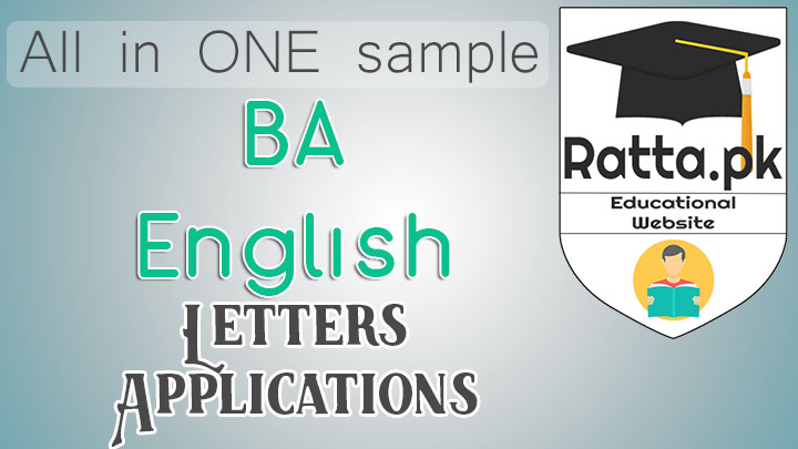 B.A English Notes of Letters and Applications - All in one Letter and Application