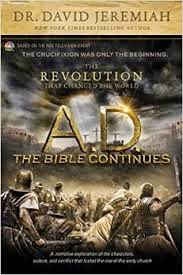 Spring Reads: A.D. The Bible Continues: The Revolution That Changed The World