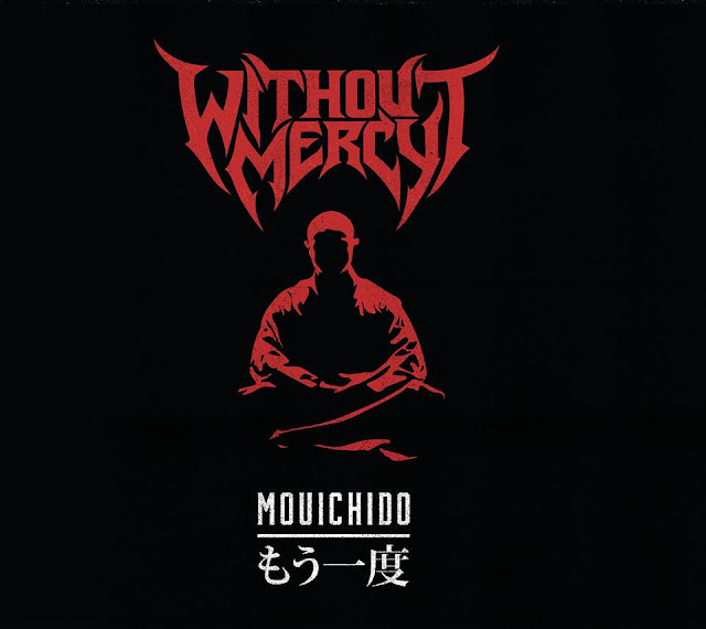 WITHOUT MERCY Return With New EP 'Mouichido' Out May 27th; New Music Video 'Worthless' + Tour Dates