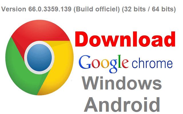 تحميل متصفح الإنترنت جوجل كروم Google Chrome لجميع أنظمة الويندوز والأندرويد آخر إصدار