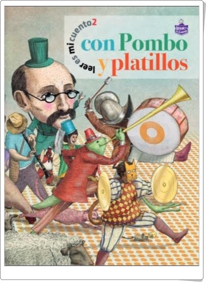 """""""Con Pombo y platillos"""" de Rafael Pombo"""
