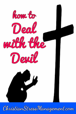 Christian spiritual warfare blog post How to deal with the devil
