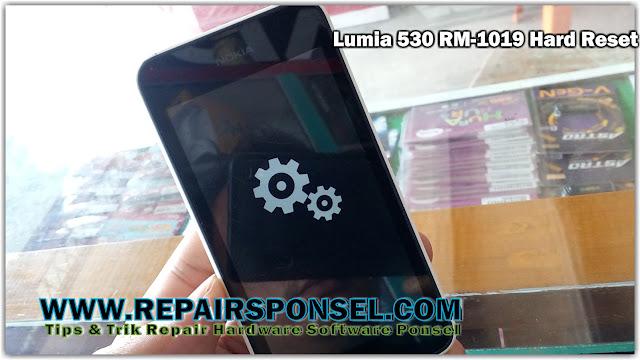 Hard Reset Nokia Lumia 530 RM-1019 Botloop 100% Sukses