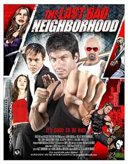 The Last Bad Neighborhood (2008)