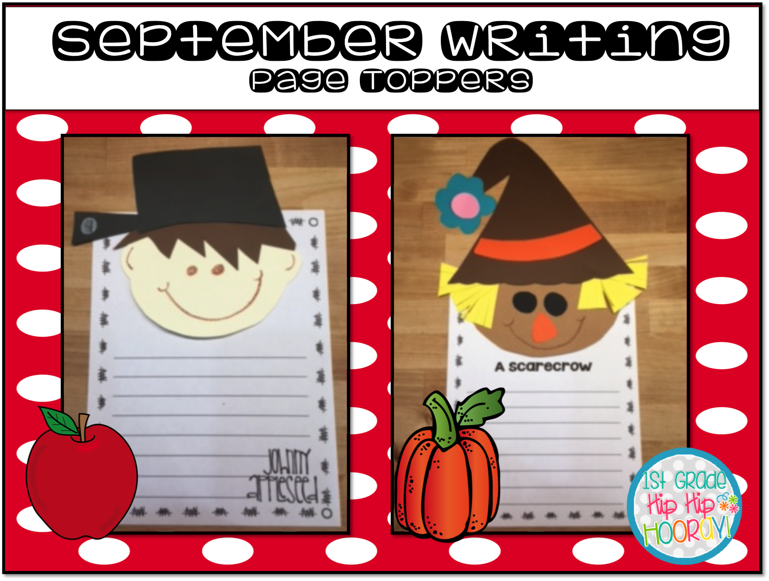 1st Grade Hip Hip Hooray September Writing With Page Toppers